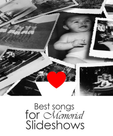 10 Best Songs For Funeral Slideshows